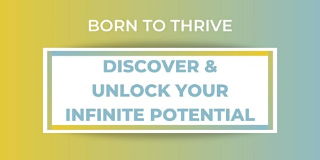 Born to Thrive tickets