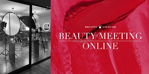BEAUTY MEETING ONLINE - Brigitte Calegari