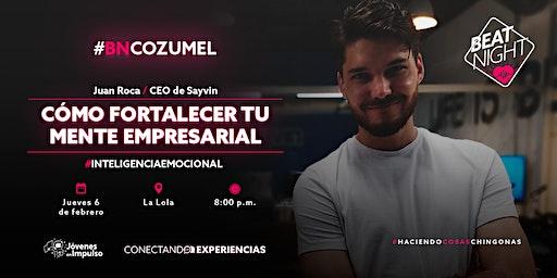 #BeatNight Cozumel Con Juan Roca