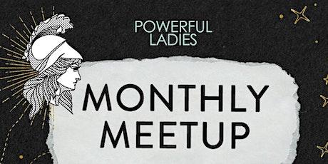 Powerful Ladies Monthly Meetup January - Costa Mesa, Orange County, CA tickets
