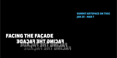 OPENING! Facing the Façade, Architecture Inspiring Art, at Summit Artspace on Tusc tickets