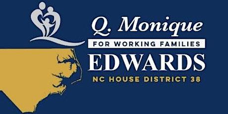 Citizen Engagement Forum : NC House 38   -  Q. Monique Edwards tickets