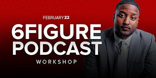 6-Figure Podcast Workshop