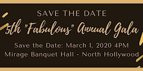 "5th Annual ""Fabulous"" Gala tickets"
