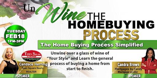 UnWine the HomeBuying Process