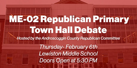ME-02 Republican Primary Town Hall Debate tickets