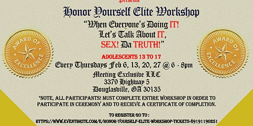Honor Yourself Elite Workshop  by The Sister Circle of Love and Empowerment