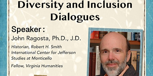 D&I Dialogues: Thomas Jefferson and the Meaning of Religious Freedom