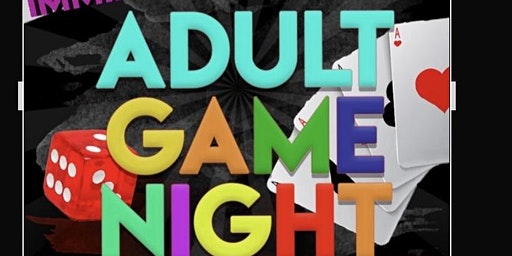 IMMIX & MIENGLE ADULT GAME NIGHT