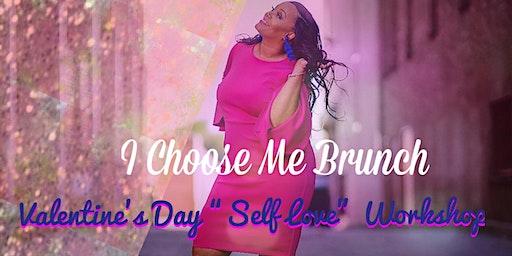 I Choose Me Brunch