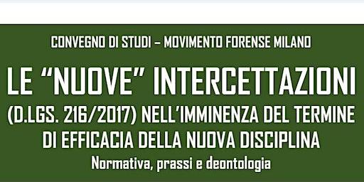 """Convegno MF Milano - LE """"NUOVE"""" INTERCETTAZIONI (D.LGS. 216/2017)"""