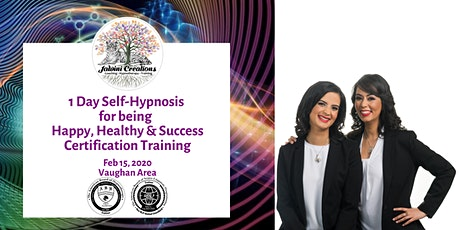1 Day Self-Hypnosis Workshop  for being  Happy, Healthy & Successful tickets