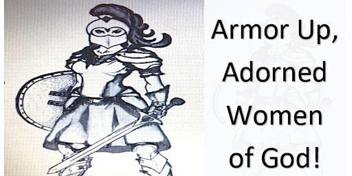 Armor Up, Adorned Women of God!