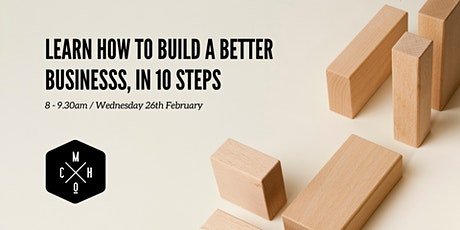 BUILD A BETTER BUSINESS, IN 10 STEPS (Hamilton) tickets