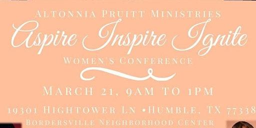 Aspire. Inspire.Ignite!  Women's Conference