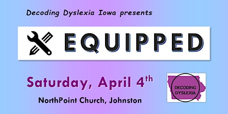 Equipped:  A DDIA Parent Event tickets