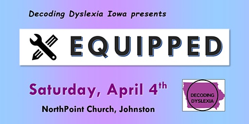 Equipped:  A DDIA Parent Event