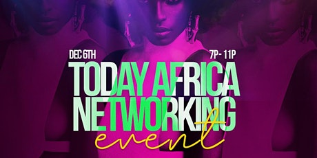 TODAY AFRICA NETWORKING MIXER tickets