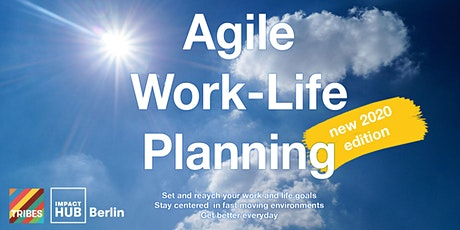 Agile Work Life Planning - new 2020 edition Tickets