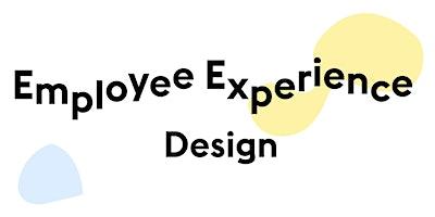 Employee Experience Design ⚡️Design Thinking H