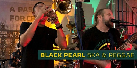 Black Pearl Band Ska And Reggae At Ebullition Brew Works tickets