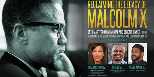 MalcolmX 55th Martyrdom Memorial and Benefit Dinner