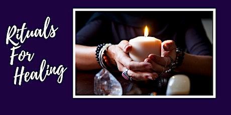 Rituals For Healing:  Meditation + Workshop tickets