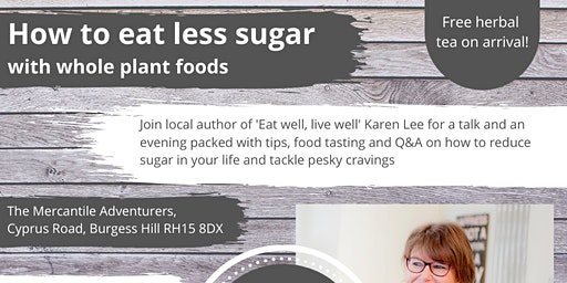 How to eat less sugar with whole plant foods