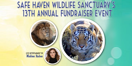 Safe Haven Wildlife Sanctuary's 13th Annual Fundraiser tickets