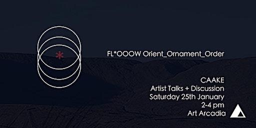 CAAKE Artist Talks + Discussion