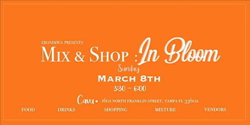 MIX & SHOP: IN BLOOM