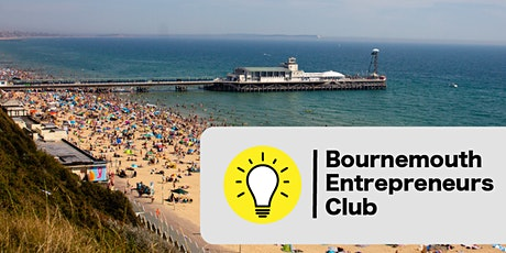 Bournemouth Entrepreneurs Club: Founding Members Event tickets