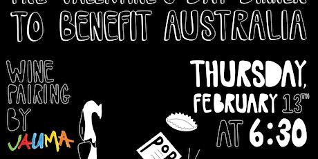 Pre-Valentine's Dinner To Benefit Australia tickets