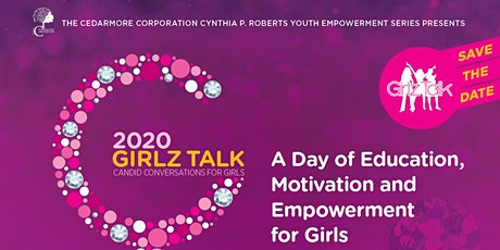 Girlz Talk 2020:  Rescheduled tickets