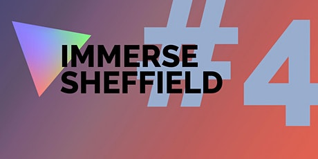 Immerse Sheffield #4 tickets