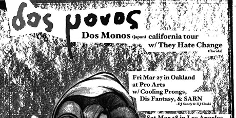 Bay Area DBA Showcase : Dos Monos , They Hate Change , Dis Fantasy & SARN tickets
