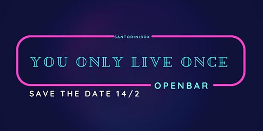 You Only Live Once - Glow Indie Fest ° Openbar °