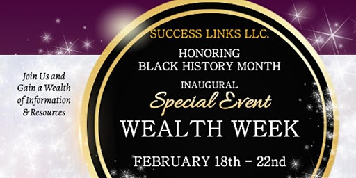 Wealth Week a Special Black History Month Celebration