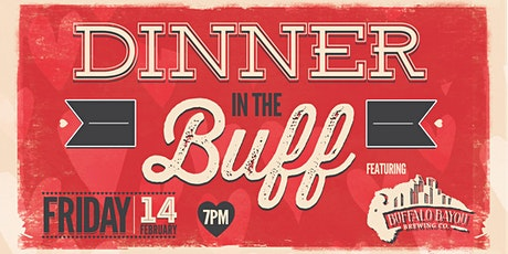 Piggy's Dinner in the Buff! Valentine's Day Beer Dinner tickets