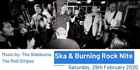 Ska & Burning Rock Nite tickets