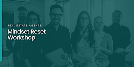 Mindset Reset | for Real Estate Agents tickets