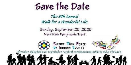 8th Annual Walk for a Wonderful Life tickets