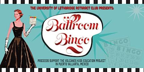 Ballroom Bingo tickets