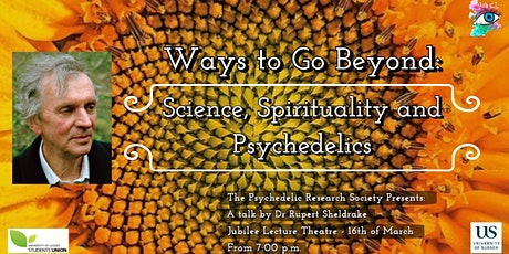 Ways to Go Beyond: Science, Spirituality and Psych tickets