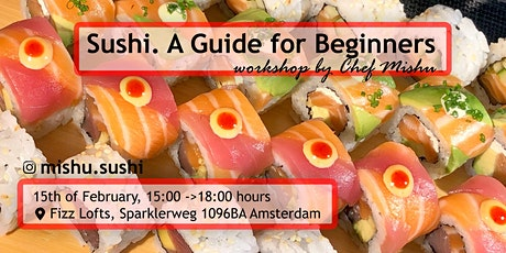 Sushi  Workshop with Chef Mishu @ Fizz Lofts tickets