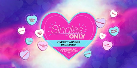 Singles Only: One Hit Wonders Valentines Dance Party tickets
