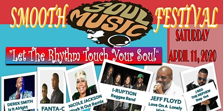 "Smooth Soul Music Festival ""Let The Rhythm Touch Your Soul"" tickets"
