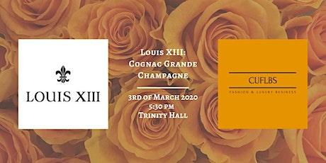 Louis XIII: Cognac Grande Champagne tickets