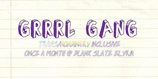 GRRRL GANG: February Meet Up
