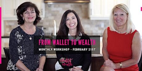 Wallet to Wealth Workshop tickets